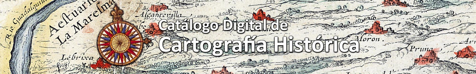 Catálogo Digital de Cartografía Histórica